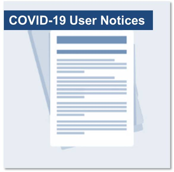 COVID-19 User Notices